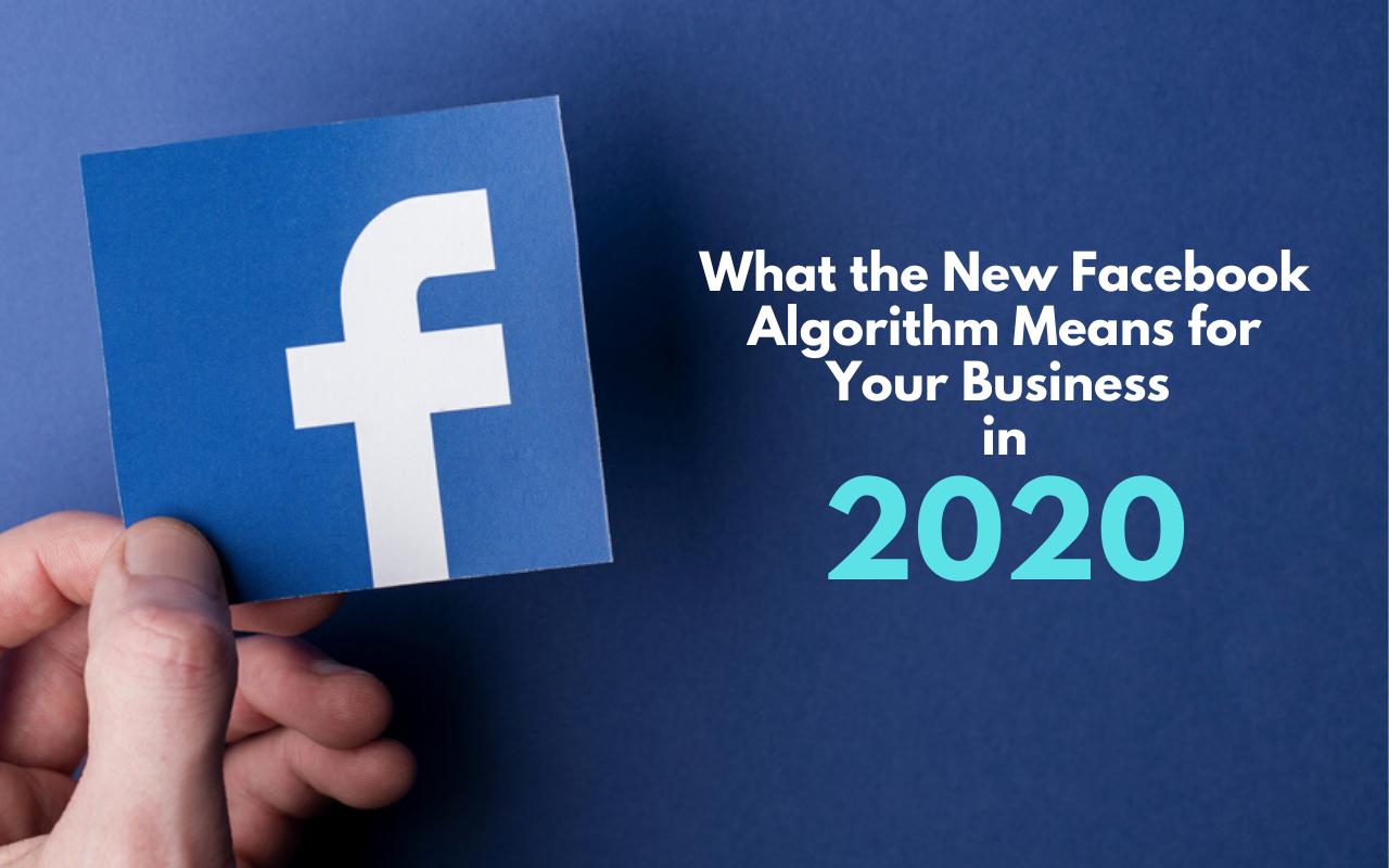 facebook algorithm 2020